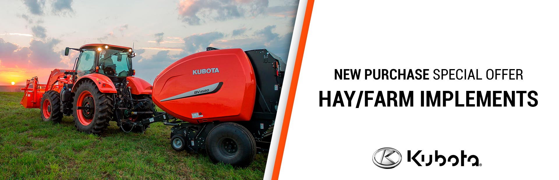 Kubota: New Purchase Special Offers - Hay/Farm Implements